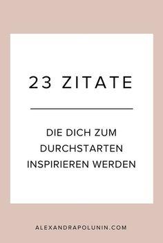 23 Zitate, um endlich durchzustarten. Das sind die schönsten Inspirationszitate für Blogger, Entrepreneure und andere Kreative – Teil 1
