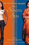 As Indian culture continues to curry the movies, music, and literature of American culture, the time is perfect to re-introduce this Indian-themed novel about a young girl's heart-felt attempt to straddle her two worlds. Like any other eighth grader, smart and spunky Sunita Sen just wants to fit in. She feels she's doing pretty well, especially as her friendship with the school's tennis star starts to blossom into something more. But when Sunita's grandparents come from India to stay with…