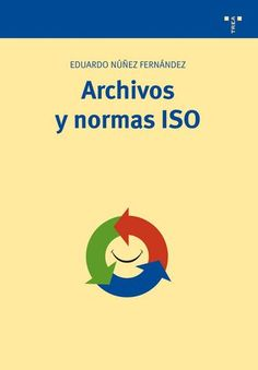 Archivos y normas iso Librarians, Control, Marketing, Texts, Tecnologia, Workout Exercises, Documentaries, Filing Cabinets, Management