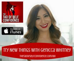 Try New Things With Genicca Whitney