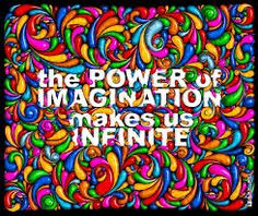 imagination is the creator