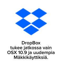 DropBox hylkää vanhempia käyttisversioita Mäkeissä