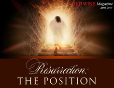Be at where you should be. Get ready to be resurrected through Him. Check out Red Wine Magazine's April issue now! www.redwinemag.com #RedWineMagazine #ChristianMagazine #Christian #God #love #Resurrection #LifePurpose