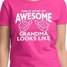 Awesome Grandma TShirt tshirt This is what an by signaturetshirts, $13.95