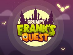 Title design for the mobile game Grumpy Frank& quest Game Font, Game Ui, Video Game Logos, Three Logo, Game Logo Design, Game Title, Splash Screen, Cartoon Logo, Game Character Design