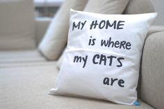 Kissen , Katze, Design, Spruch,kuschelig, von SCHNEEMARIE auf DaWanda.com, mit Inlett, 40x40,  29
