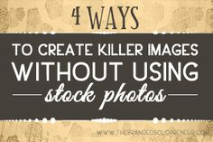 How to create pictures for pinterest without using stock photos or taking pictures - good way of getting around all the licenses issues that surround stock photos