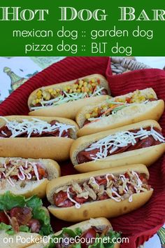 Hot Dog Bar :: Mexican Dog, Pizza Dog, Garden Dog or a BLT Dog :: Recipes on PocketChangeGourmet.com