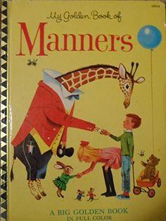 My Little Golden Book Of Manners by Peggy Parish http://www.amazon.com/dp/0307021564/ref=cm_sw_r_pi_dp_Uvxhvb1ATD1BN