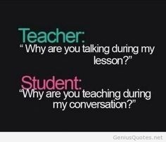 Funny wallpaper school quotes student vs teacher