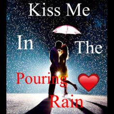 bucket list-kiss in the rain! Kissing In The Rain, Walking In The Rain, I Love Rain, Falling In Love, Girly Pictures, Cool Pictures, Rain Pictures, Save The Date Examples, Rain Quotes