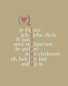 Quote ... Ti amo ♥♥♥ Learn how to say, I love you, in another language.