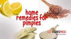 Home Remedies for Pimples to Get a Glowing Skin