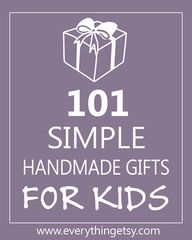 WK 2: Homemade/ Bought Gifts for Babies and Children