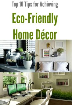 Top 10 Tips For Achieving Eco Friendly Home Décor