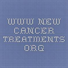 www.new-cancer-treatments.org