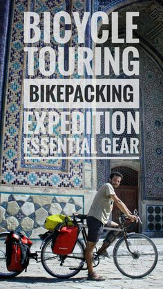 Essential gear for bicycle touring and bikepacking. What equipment to bring on a bicycle trip and some more gear that could make you more comfortable for long bike expedition. How to prepare for travelling by bike  #equipment #gear #packinglist #roadtrip #bicycletouring #bicycletravel #worldbybike #cycling #cicloturismo #bikepacking #slowtravel #offthebeatenpath #travel #packing