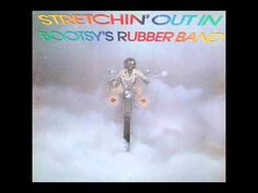 Stretchin' Out In Bootsy's Rubber Band by Bootsy Collins on Apple Music Lps, Bootsy Collins, Parliament Funkadelic, Funk Bands, Jazz Funk, Best Track, Types Of Music, Soul Music, Rubber Bands