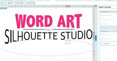 So You Can Make Word Art in Silhouette Studio! ~ Silhouette School