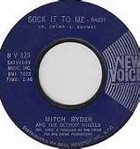 mitch ryder 45 sock it to me - Bing Images
