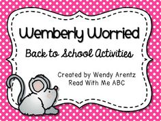 Read With Me ABC: Wemberly Worried Back to School Activities {Freebie}
