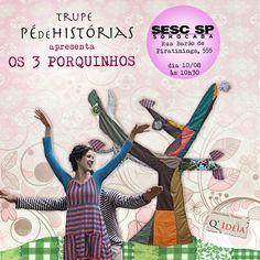 Mais um flyer para apresentação no SESC Sorocaba. Para quem tem pimpolhos, é uma boa pedida!