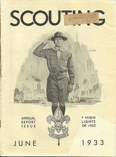 Vintage Boy Scout 1933 Scouting Magazine June Annual Report