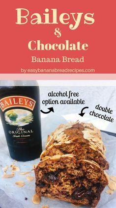 Yumm!! Baileys & Double Chocolate Banana Bread Recipe! Honestly the BEST banana bread I've ever made! www.easybananabreadrecipes.com #bananabread #baileys #chocolate #recipes #baking #banana