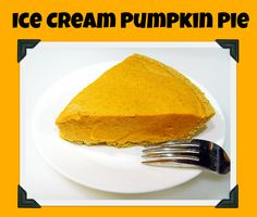 #IceCream #PumpkinPie - quick & easy for #Thanksgiving from your freezer