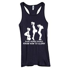 Every Woman Should Know How To Clean - Bella Ladies' 4 oz. Sheer Rib Racerback Tank [S-KHTC-8770] - $22.99 : Fit Phreak; The Best Crossfit Fitness Apparel and Tshirts