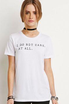 Do Not Care, Tee, $8.90, forever21.com    - Seventeen.com