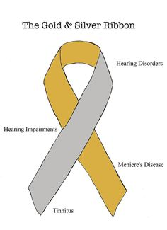 gold and silver ribbon - hearing disorders....                                                                                                                                                                                 More