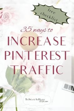 Easy ways to increase Pinterest traffic with FREE CHECKLIST