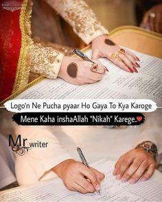 In sha Allah nikah krenge❤🌎 Muslim Love Quotes, Couples Quotes Love, Love Song Quotes, Love Smile Quotes, Love Husband Quotes, Love Quotes In Hindi, Love Songs Lyrics, Islamic Love Quotes, Couple Quotes