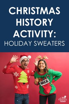 """Students use topics from American history to create their own """"ugly holiday sweater"""" in this free Christmas history activity. They can make an ugly Christmas sweater about a famous historical figure or a historical era. #ChristmasActivity #5thGrade #MiddleSchool History Activities, Teaching History, Ugly Holiday Sweater, Christmas Sweaters, Famous Historical Figures, Christmas History, Teacher Blogs, Christmas Activities, Being Ugly"""