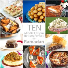 A round up of 10 (mostly) Middle Eastern recipes that are perfect for the month of Ramadan or just about anytime of the year! Bakery Menu, Bakery Recipes, Dessert Recipes, Cooking Recipes, Arabic Sweets, Arabic Food, Eid Sweets, European Cuisine, Eastern Cuisine
