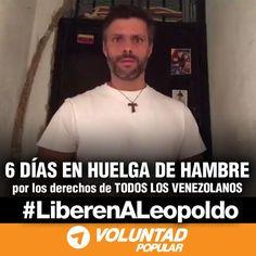 #AEstaHora @leopoldolopez cumple 6 días en huelga de hambre #VenezuelaUnidaPorElCambio respalda su lucha.Es de TODOS!