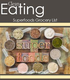 50 Clean Eating Super Foods - The ultimate healthy shopping list! Add these foods to your weekly shopping list!