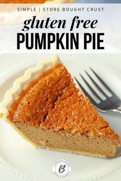 Learn how to make the easiest gluten free pumpkin pie! Start with a shortcut-- a store bought pie crust, then make the easy filling and bake. Top with freshly whipped cream. #abakershouse #glutenfree #pumpkin #pie #easy #recipe