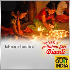 Plan a get together with your extended family this year and make it a #PollutionFreeDiwali