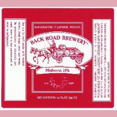 Midwest IPA : Back Road Brewery- LaPorte, Indiana http://midwestbeerandwine.com/2013/05/28/notes-from-crown-beer-fest/