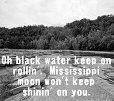 "Old black water, keep on rollin' Mississippi moon, won't you keep on shinin' on me. are the REAL lyrics from ""Black Water"" by The Doobie Brothers, 1974 Kinds Of Music, Music Love, Music Is Life, Good Music, My Music, Song Quotes, Music Quotes, Music Lyrics, Song Lyrics Rock"