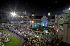Downs After Dark - Churchill Downs -   JUNE &  SEPT (select weekends)   Enjoy the excitement at night under the Spires for Downs After Dark