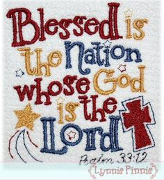 See It All - Blessed Nation Psalm 33:12 Applique 4x4 5x7 6x10 7x11 SVG - Welcome to Lynnie Pinnie.com! Instant download and free applique machine embroidery designs in PES, HUS, JEF, DST, EXP, VIP, XXX AND ART formats.