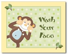 Cute Signs To Put In The Kidsu0027 Bathroom. Wash Your Face, Wash Your ·  Bathroom PrintsBathrooms DecorMonkey ...