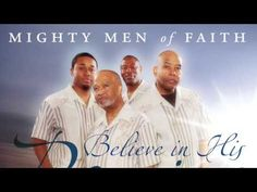 "Mighty Men of Faith ""Believe In His Promises"" Album Snippets"