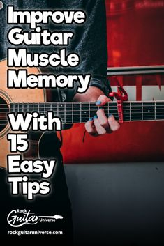Improve Guitar Muscle Memory With 15 Easy Tips – Rock Guitar Universe - - Learn Acoustic Guitar, Guitar Chords Beginner, Guitar Chords For Songs, Learn To Play Guitar, Guitar For Beginners, Music Theory Guitar, Music Guitar, Playing Guitar, Learning Guitar