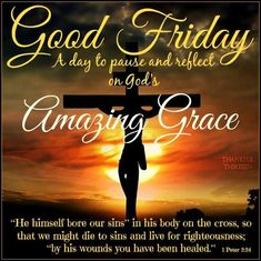 Good Friday A Fay To Pause And Reflect jesus religious quotes religion good friday good friday quotes good friday images good friday quotes and sayings good friday pictures happy good friday good morning good friday Good Friday Quotes Religious, Good Friday Bible Verses, Good Friday Quotes Jesus, Its Friday Quotes, Sunday Quotes, Religious Quotes, Spiritual Quotes, Good Friday Images, Happy Good Friday