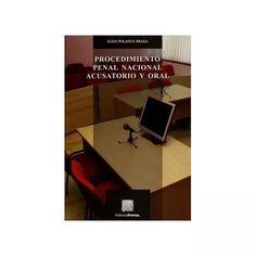 Libro Procedimiento Penal Nacional Acusatorio Y Oral - $ 480.00