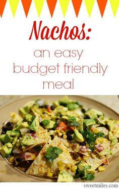 Nachos = cheap dinner!